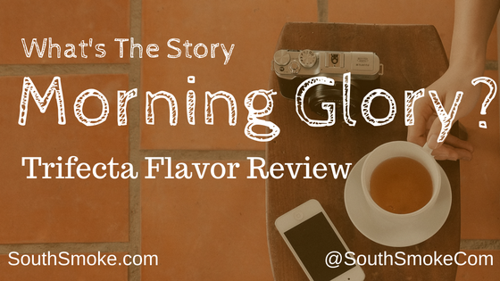 Trifecta Tobacco Morning Glory Flavor Review coffee cup