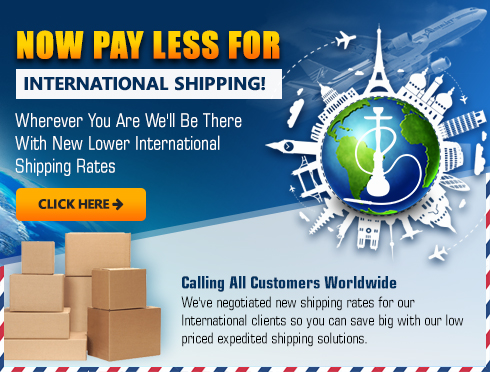 lower international shipping rates for hookahs and accessories