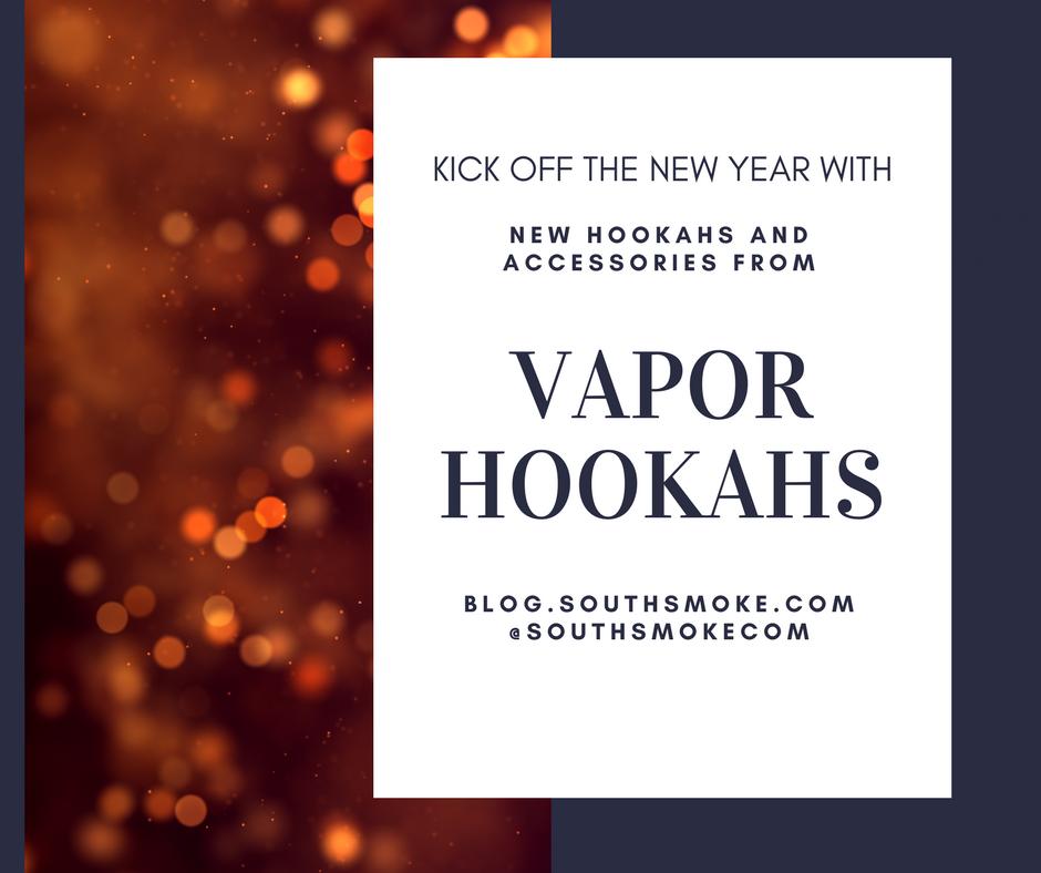 Vapor Hookah New Accessories and Hookahs